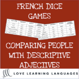 French Comparative with Adjectives Dice Games - Jeux de Dés
