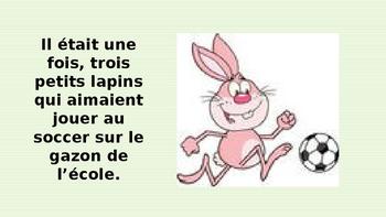 """French: Reading: """"Un jeu de soccer & trois petits lapins"""", lecture, PRIMARY"""