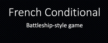 French Conditional : Battleship-style game