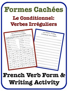 French Conditional Writing Activity (Irregular Verbs)