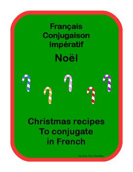 French Conjugation Imperative Christmas recipes Impératif