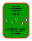 French Conjugation Imperative Christmas recipes Impératif