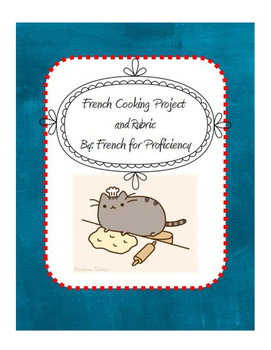 French Cooking Project and Rubric