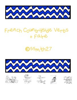 French Countryside Verbs + Faire