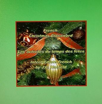 French Christmas Crossword LES ACTIVITÉS DU TEMPS DES FÊTES