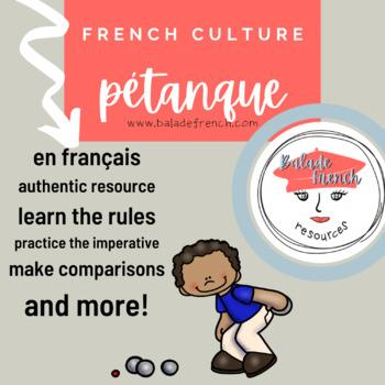 French Culture Lesson: La pétanque / Boules