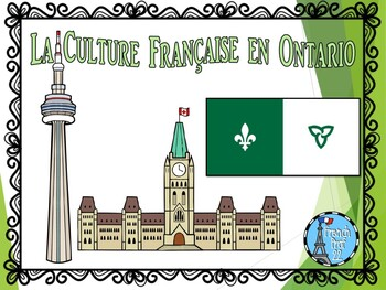 French Culture in Ontario  Franco-Ontarien Powerpoint