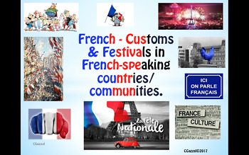French - Customs & Festivals in French-speaking countries. - A Complete Topic.