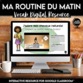 French Daily Routine Vocabulary | Distance Learning Digita