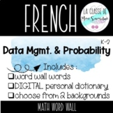 French Data Mgmt. & Probability Math Word Wall