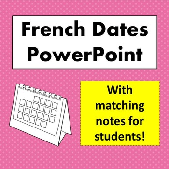 French Date PowerPoint with Matching Notes