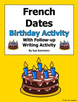 French Dates Birthday Interview and Follow-up Activity - Le Calendrier