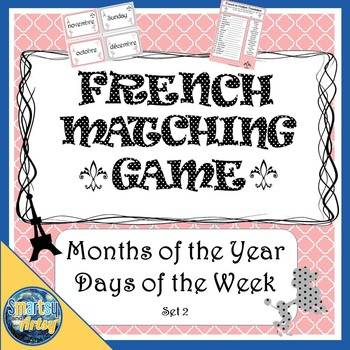 French Flashcard Matching Game Set 2 Days of the Week Months of the Year