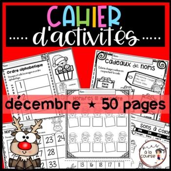 French December-Christmas Worksheets/ Cahier d'activités décembre-Noël