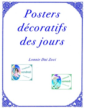 French Decorative Posters of the Days by Lonnie Dai Zovi