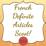French Definite Articles Scoot [Les articles définis]