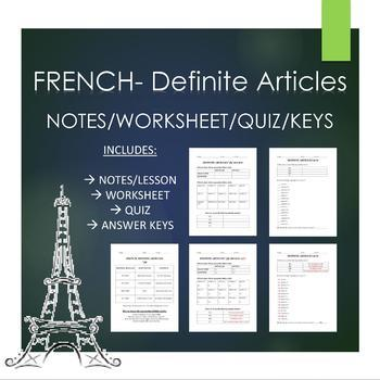 "French- Definite Articles ""THE"" Notes/Worksheet/Quiz/Keys"