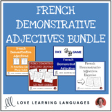 French Demonstrative Adjectives BUNDLE