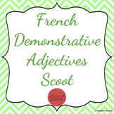 French Demonstrative Adjectives Scoot [Les adjectifs démon