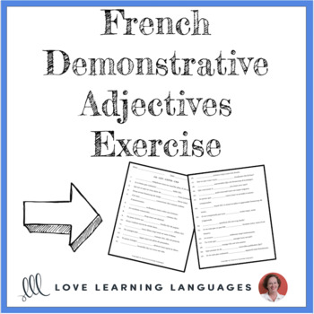 French Demonstrative Adjectives Worksheet or Quiz