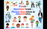 French – Describing People – Physical Descriptions & Chara