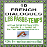 French Dialogues using JOUER À + FAIRE DE (Reading and Spe