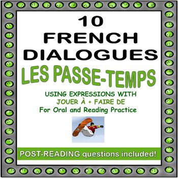 French Dialogues using JOUER À + FAIRE DE (Reading and Spe