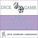 French Dice Game - Reflexive Verbs in the Present Tense