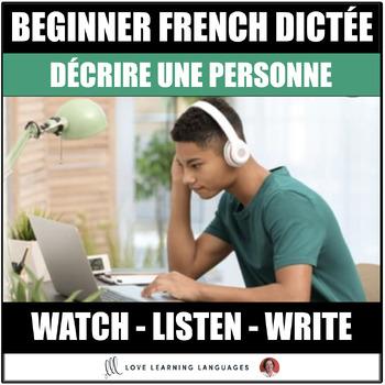 French Dictation Exercise - Dictée - Décrire une personne