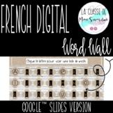 French Digital & Editable Word Wall I French Google Slides