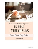 French Dinner Party Project - Repas Entre Copains
