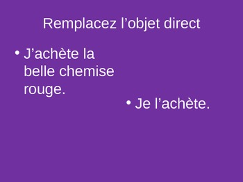 French Direct Object Pronouns Practice--PowerPoint