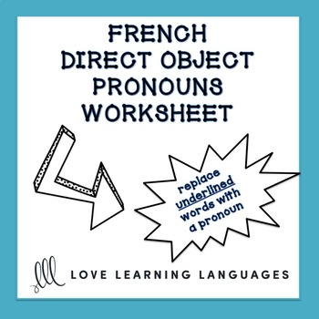 French Direct Object Pronouns Worksheet - Complément d'Objet Direct