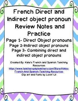 French Direct and Indirect Object Pronouns Review Notes/Combination/Worksheets