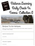 French Distance Learning Daily Check-In Forms - Collection A