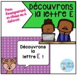 French Distance Learning Letter E/ La lettre E (Activités