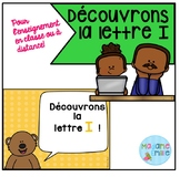 French Distance Learning Letter I / La lettre I (Activités