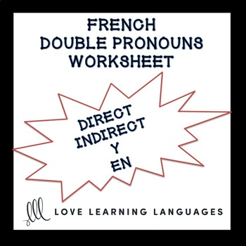 French Double Pronouns Exercise - Pronoms Français
