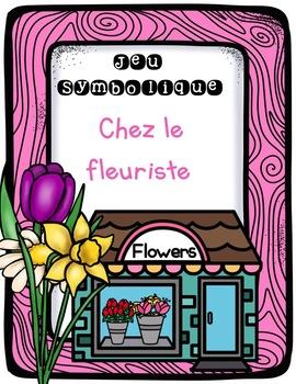 French Dramatic Play (Flower Shop)/ Chez le fleuriste {Jeu symbolique}
