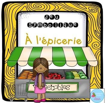 French Dramatic Play (Grocery store)/ À l'épicerie {Jeu symbolique}
