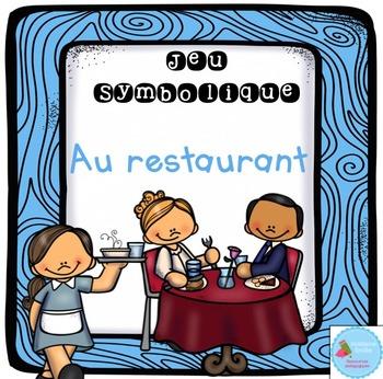 French Dramatic Play (Restaurant)/ Au restaurant {Jeu symbolique}