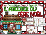 French Dramatic Play: Santa's Workshop