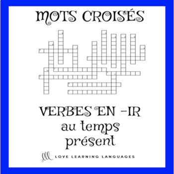 French -ER, -IR, -RE verbs crossword puzzles - Present tense bundle