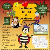 French: ER Verbs #2 and La Maison