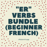 "*French ""ER"" Verbs Bundle (Hobbies/J'aime/Conjugation)"