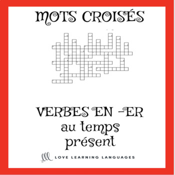 French -ER verbs crossword puzzle - regular -ER verbs - present tense