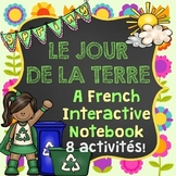 French Earth Day Interactive Notebook - Le jour de la terre (Cahier interactif)