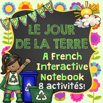 French Earth Day Interactive Notebook - Le jour de la terr