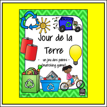 French – Earth Day – Jour de la Terre - matching game