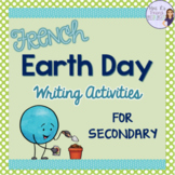 French Earth Day writing activities LE JOUR DE LA TERRE